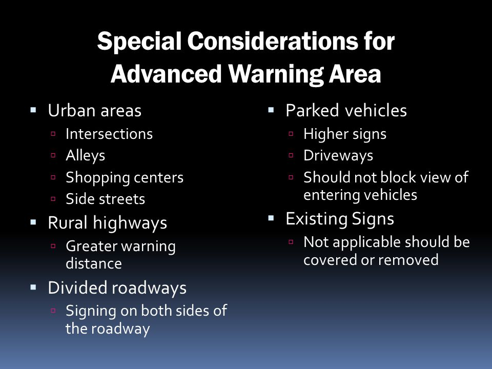 Special Considerations for Advanced Warning Area