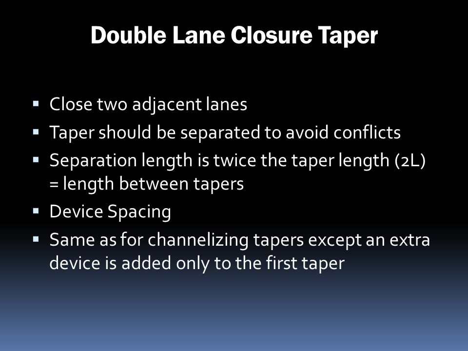 Double Lane Closure Taper