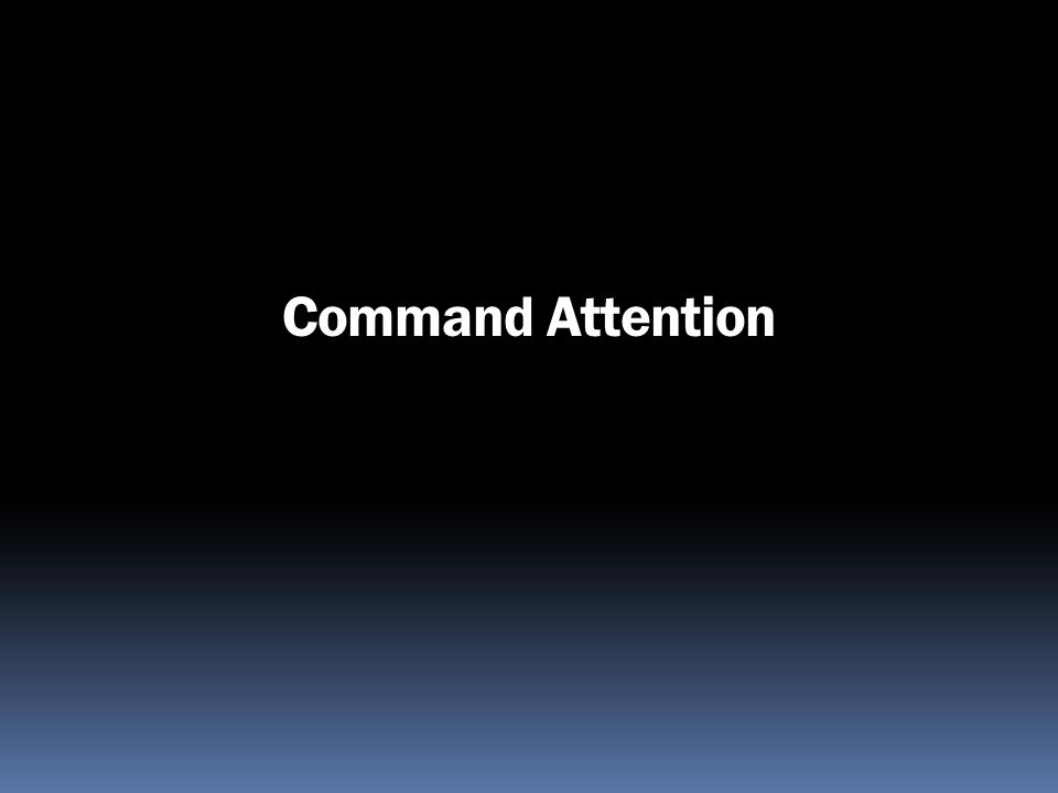 Command Attention 174