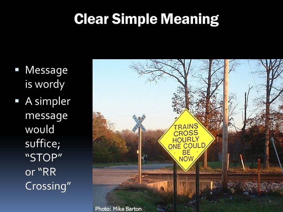Clear Simple Meaning Message is wordy