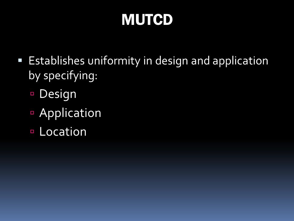 MUTCD Design Application Location