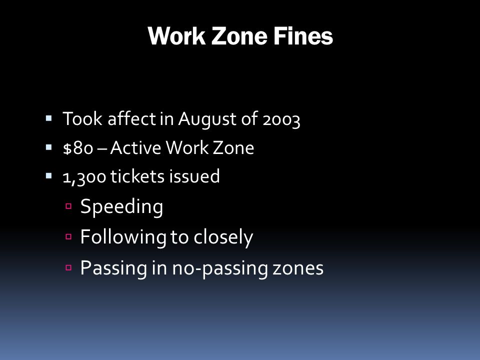 Work Zone Fines Speeding Following to closely