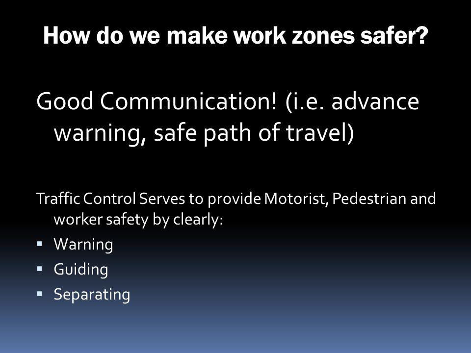 How do we make work zones safer