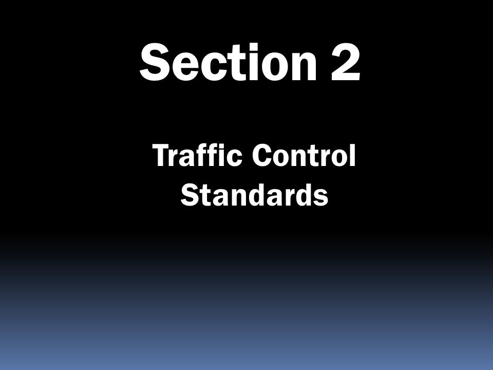 Traffic Control Standards