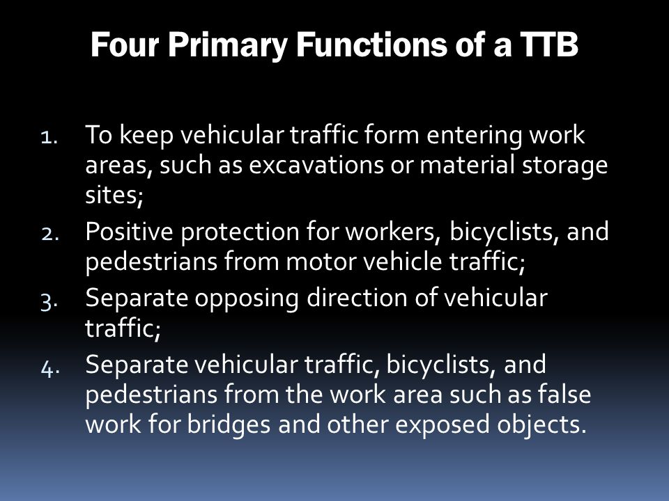 Four Primary Functions of a TTB