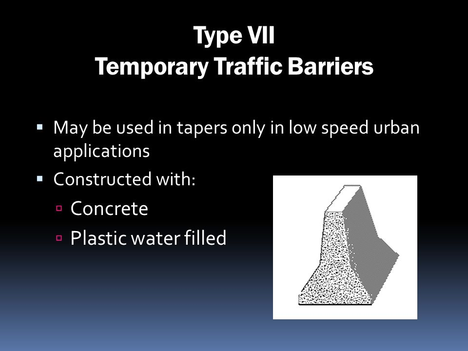 Type VII Temporary Traffic Barriers