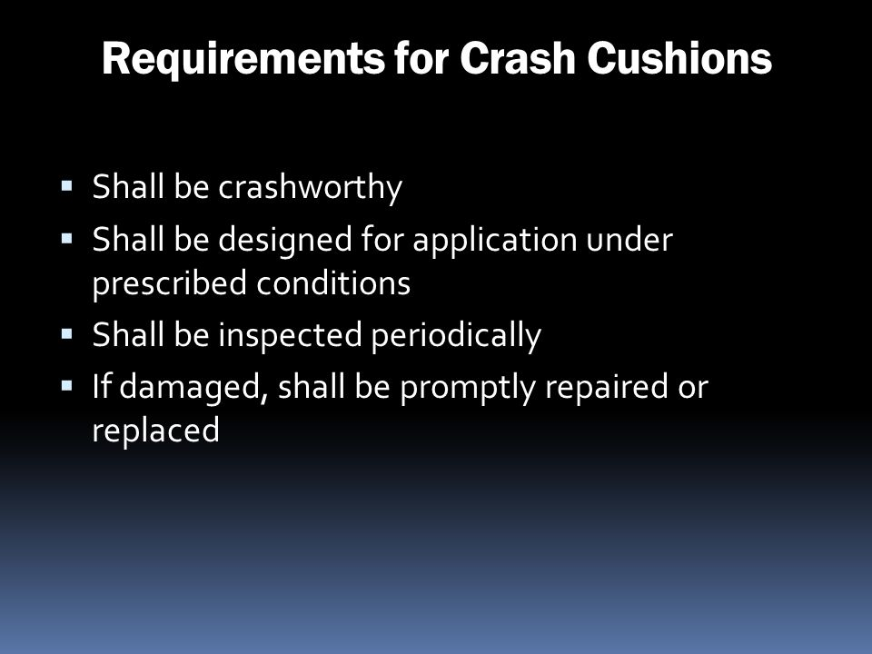 Requirements for Crash Cushions