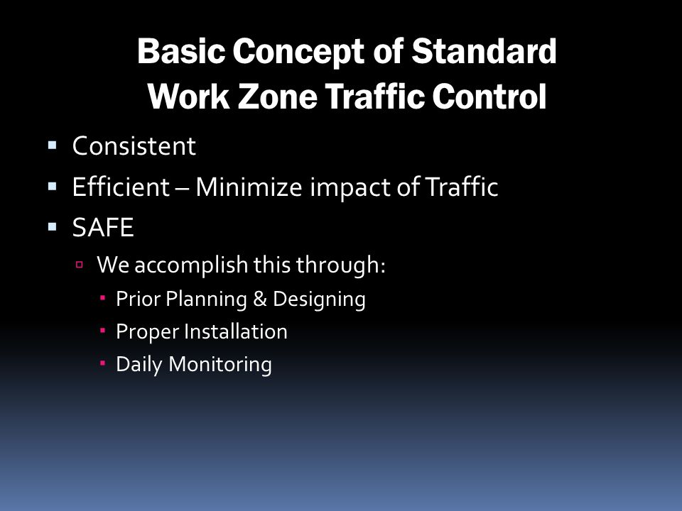Basic Concept of Standard Work Zone Traffic Control