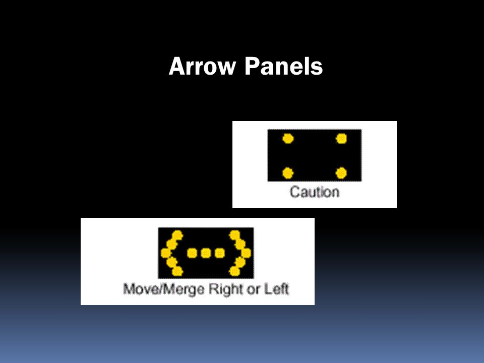 Arrow Panels Guidance on Arrow Panels has been added to the Millennium Edition of the MUTCD to.