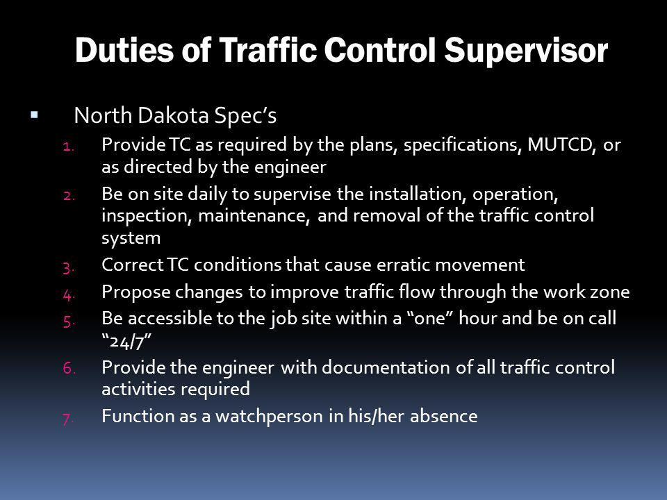 Duties of Traffic Control Supervisor