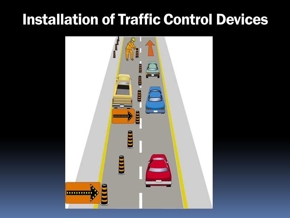 Installation of Traffic Control Devices