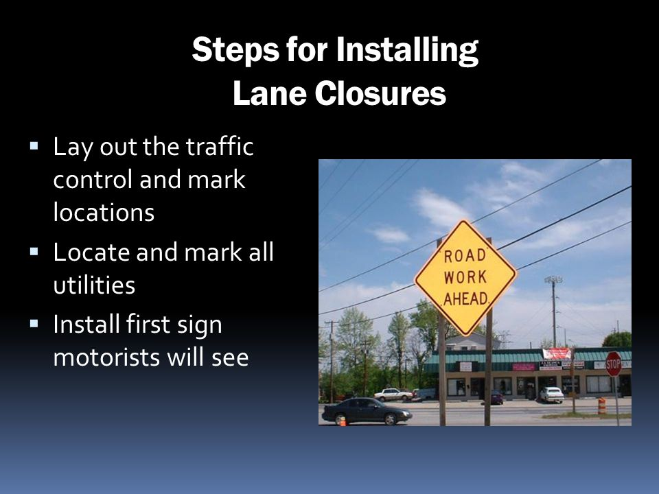 Steps for Installing Lane Closures