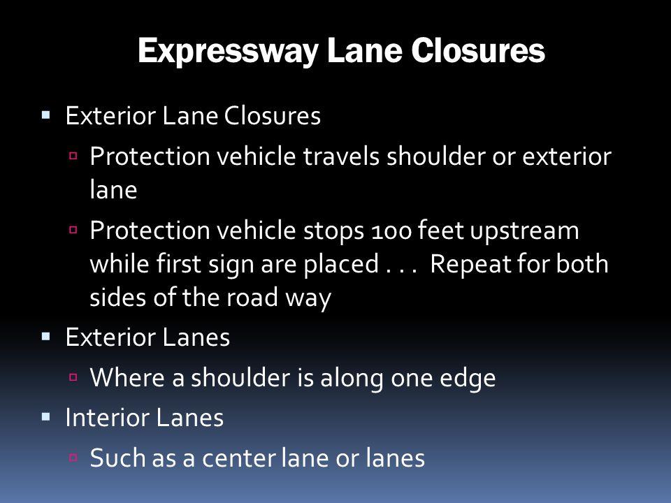 Expressway Lane Closures