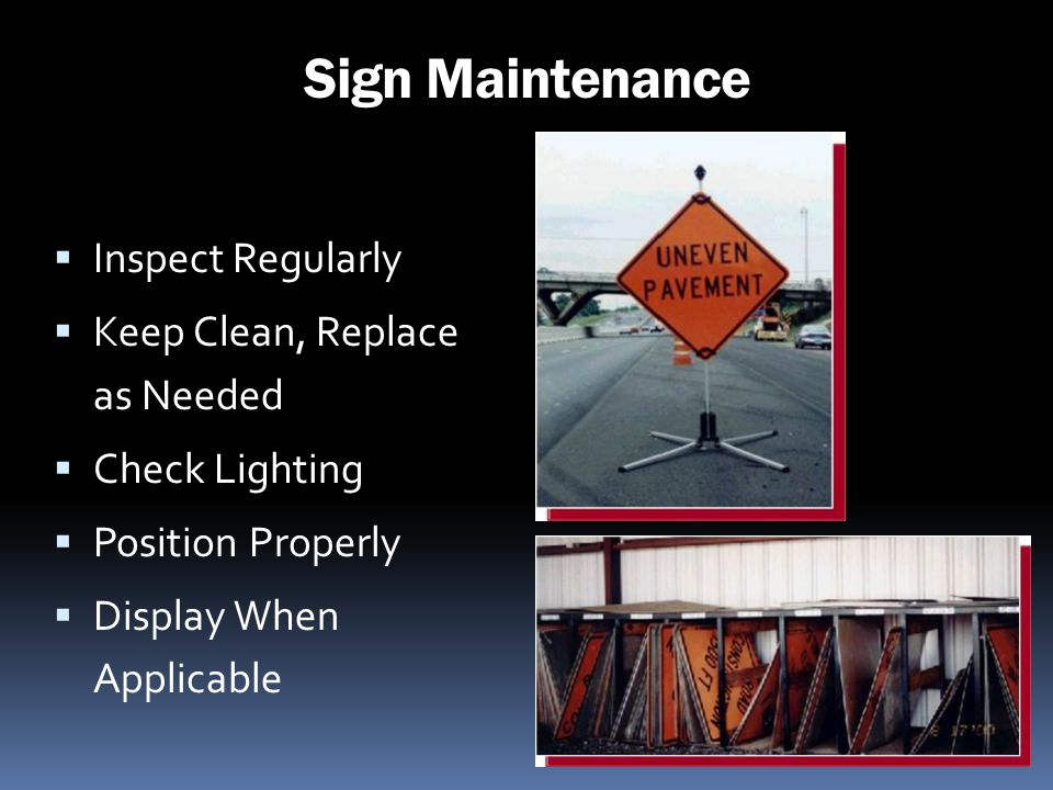 Sign Maintenance Inspect Regularly Keep Clean, Replace as Needed