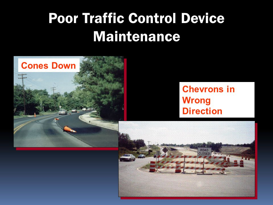 Poor Traffic Control Device Maintenance