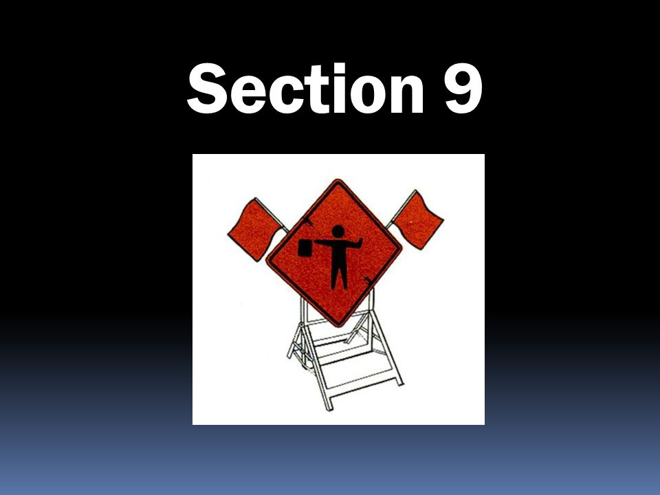 Section 9 Flagger Ahead. There are several good movies relating to flagging operations. Since flagging.
