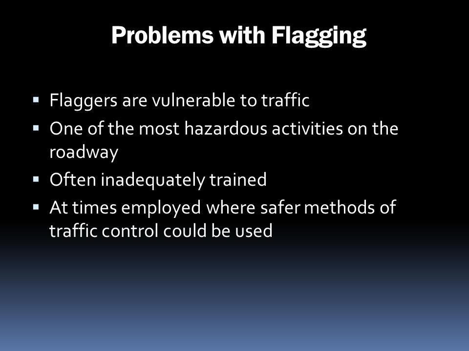 Problems with Flagging