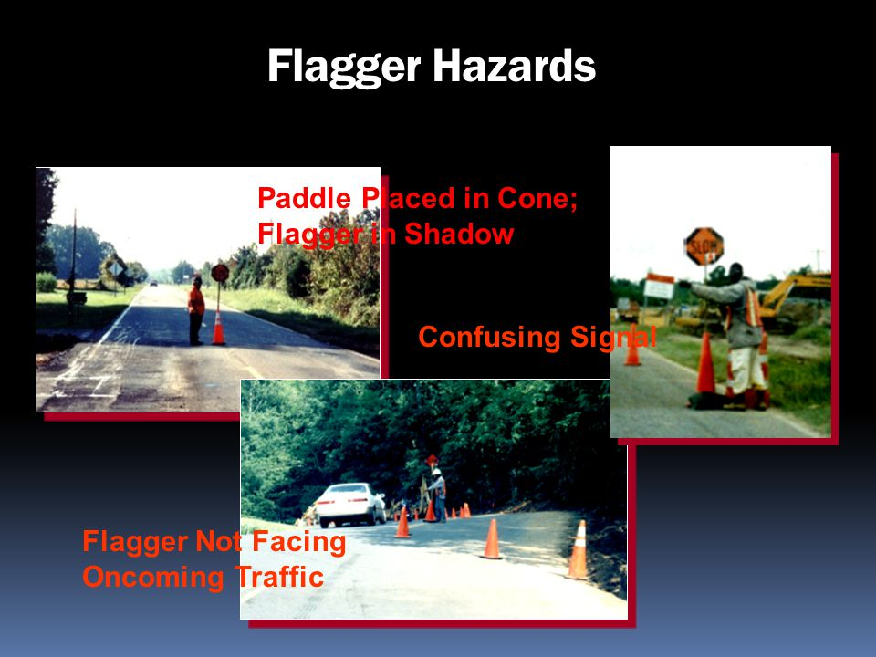 Flagger Hazards Paddle Placed in Cone; Flagger in Shadow