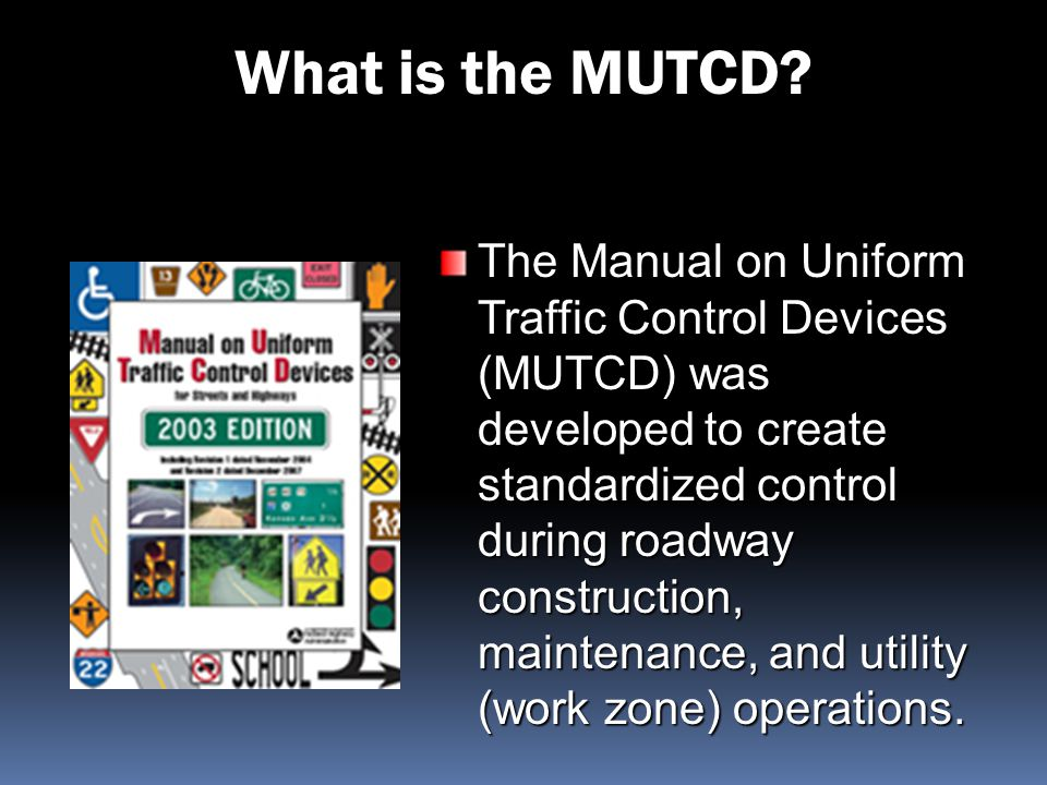 What is the MUTCD