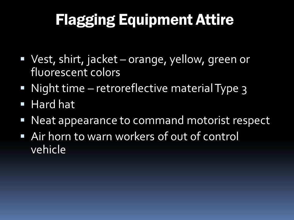 Flagging Equipment Attire