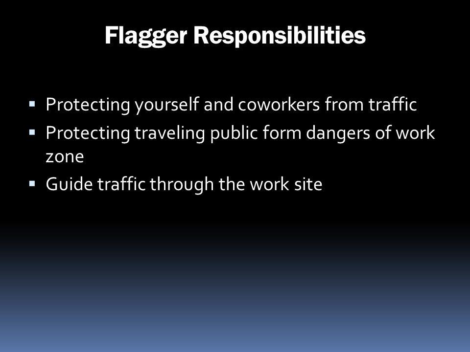Flagger Responsibilities