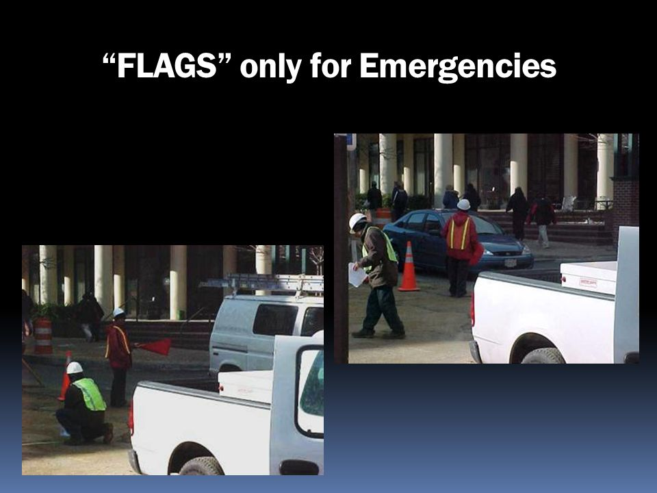 FLAGS only for Emergencies