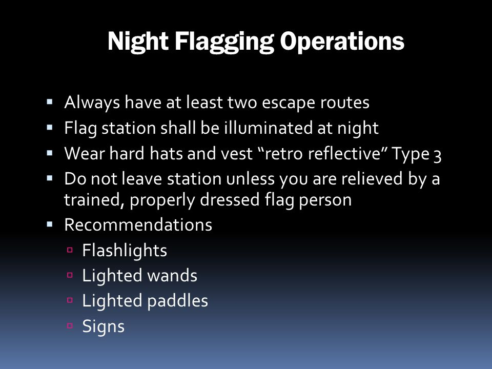 Night Flagging Operations
