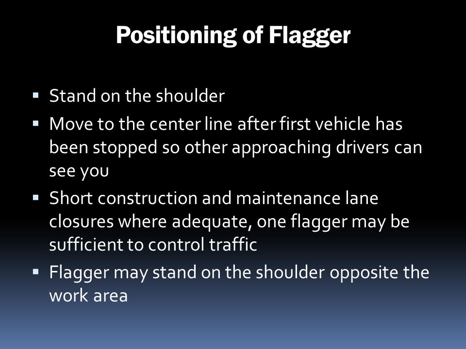 Positioning of Flagger