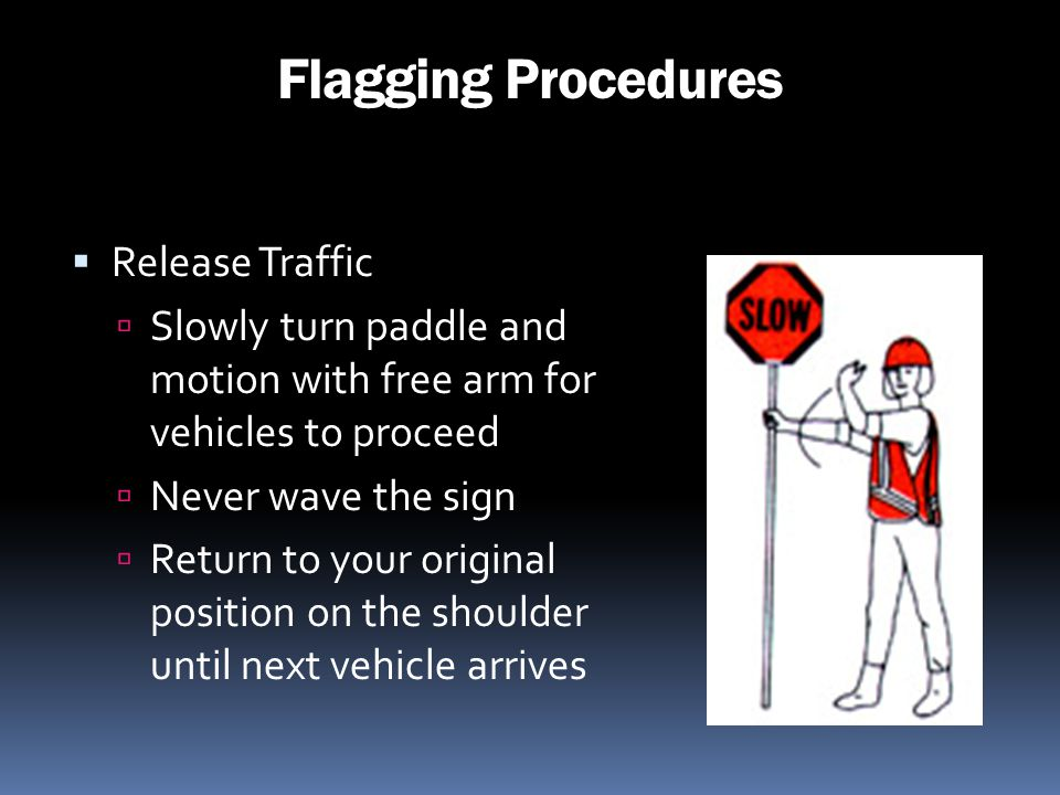 Flagging Procedures Release Traffic