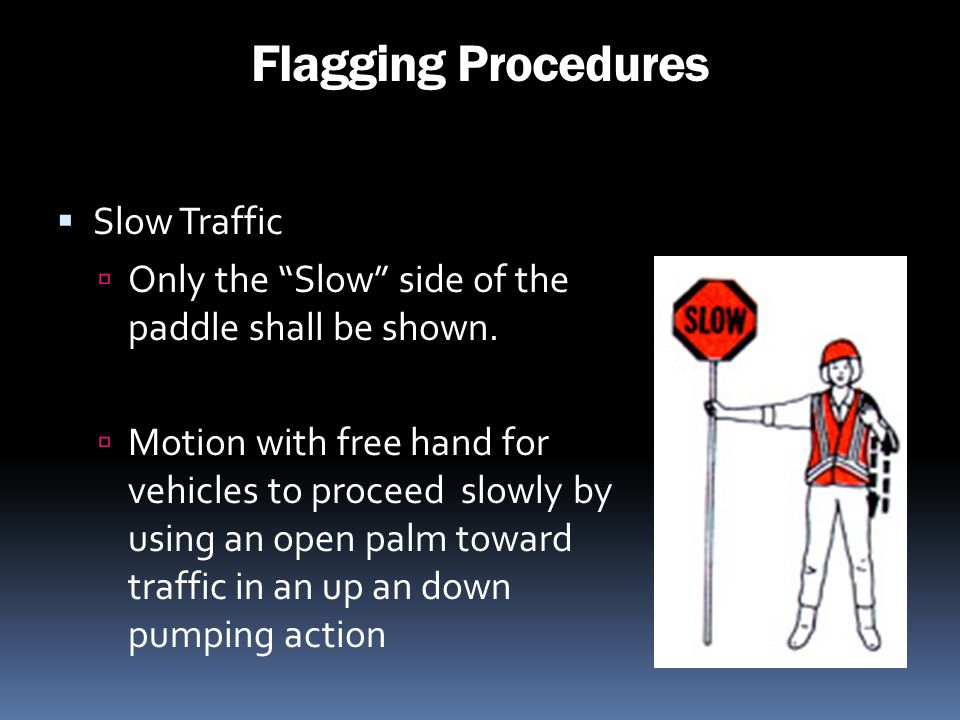 Flagging Procedures Slow Traffic