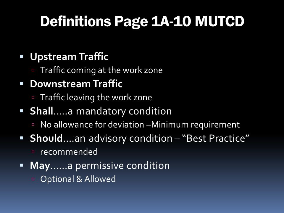 Definitions Page 1A-10 MUTCD