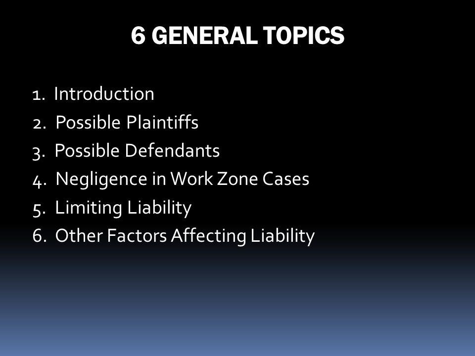 6 GENERAL TOPICS