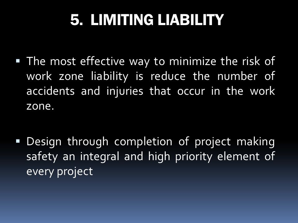 5. LIMITING LIABILITY
