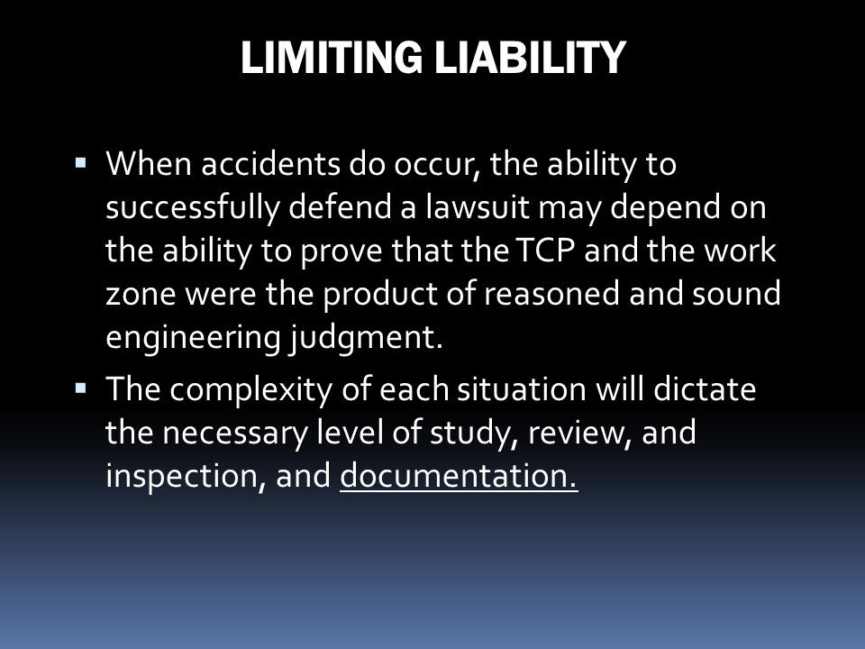 LIMITING LIABILITY