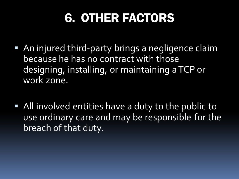 6. OTHER FACTORS