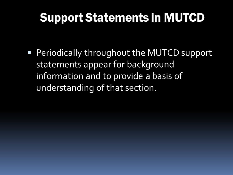 Support Statements in MUTCD