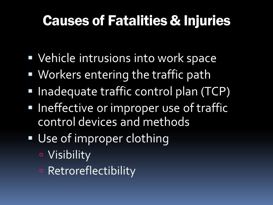 Causes of Fatalities & Injuries