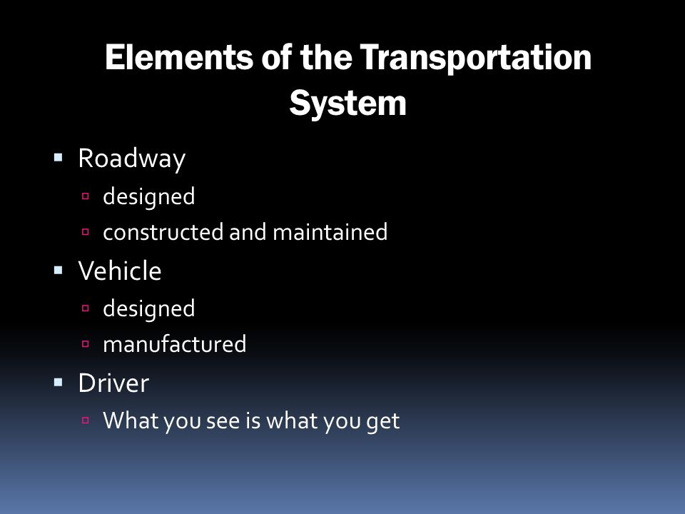 Elements of the Transportation System