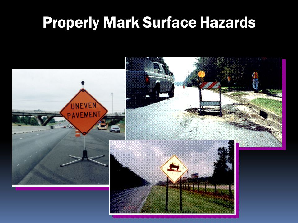 Properly Mark Surface Hazards