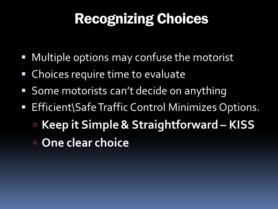 Recognizing Choices Keep it Simple & Straightforward – KISS