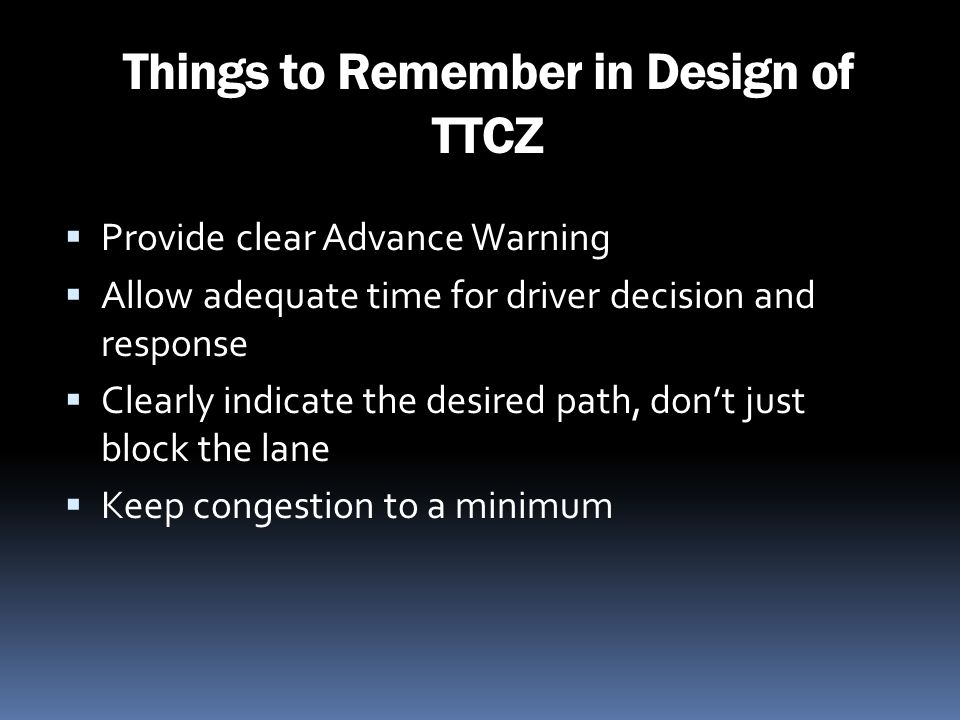 Things to Remember in Design of TTCZ