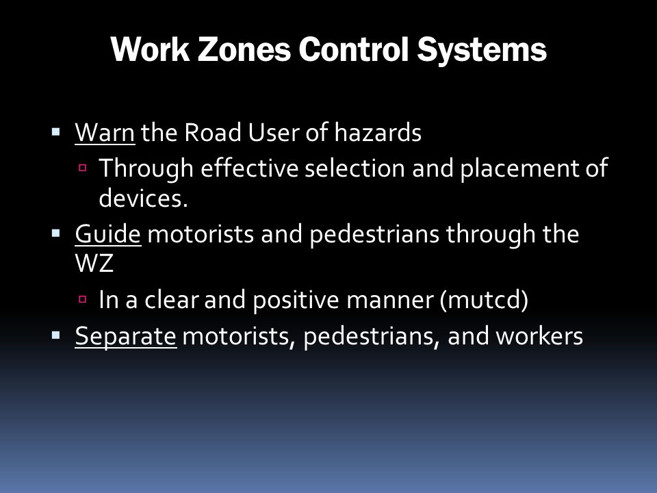Work Zones Control Systems