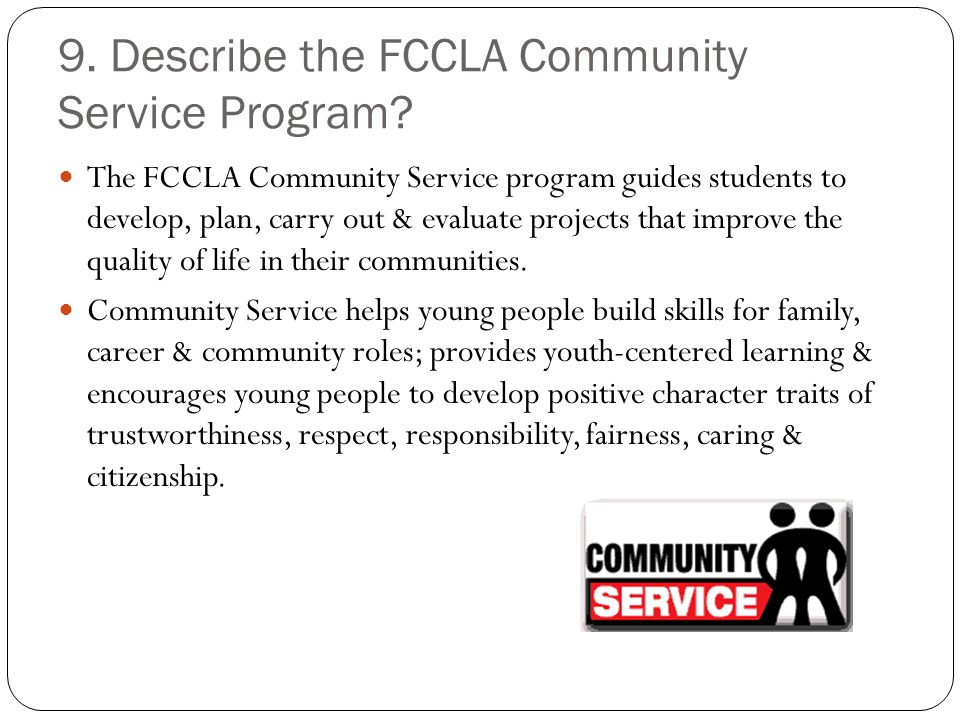 9. Describe the FCCLA Community Service Program