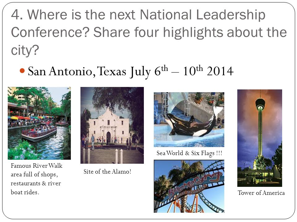 San Antonio, Texas July 6th – 10th 2014