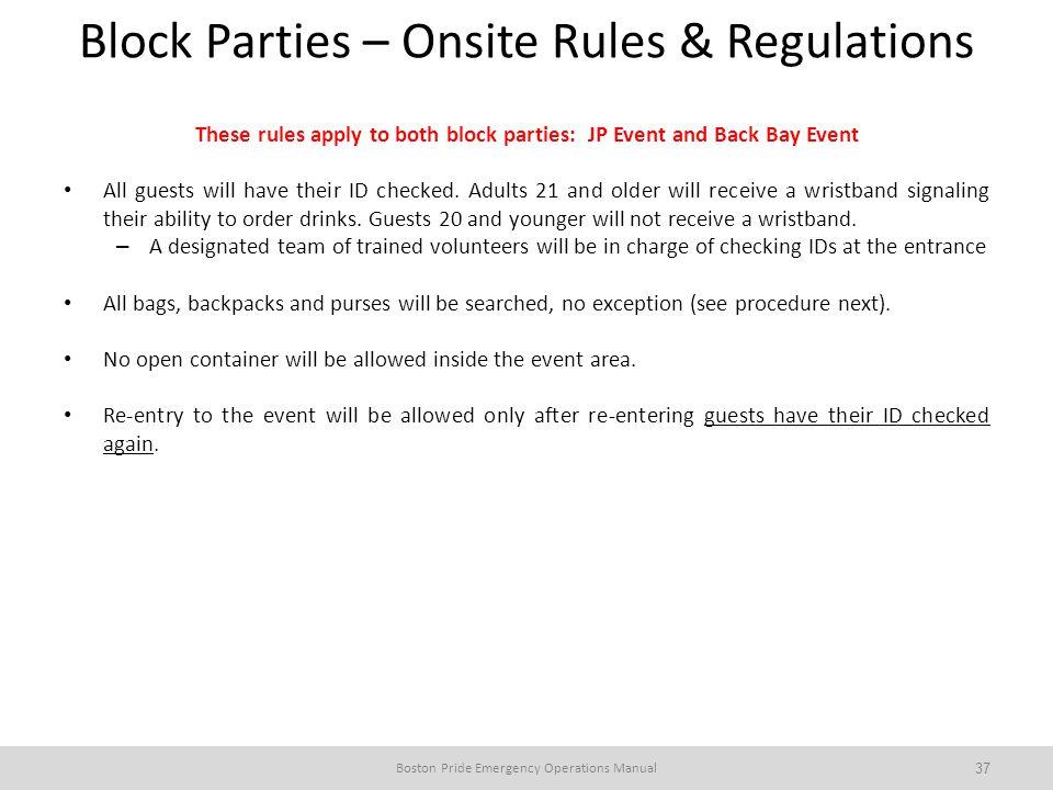 Block Parties – Onsite Rules & Regulations