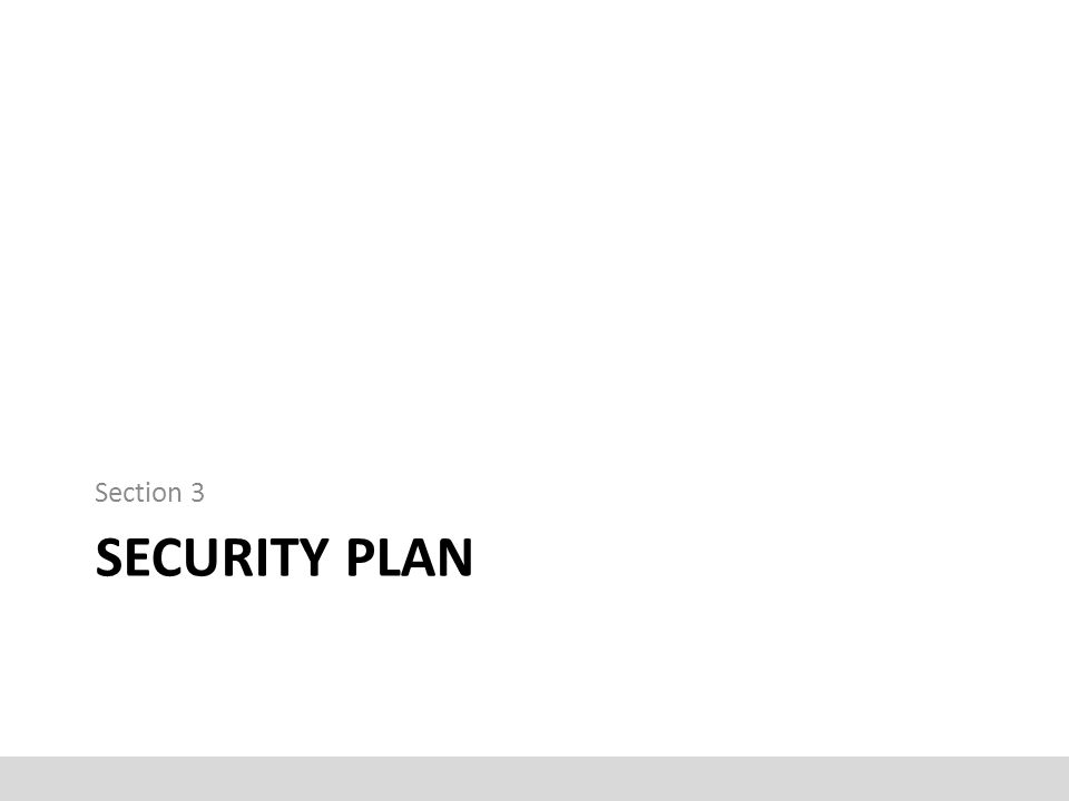 Section 3 Security plan