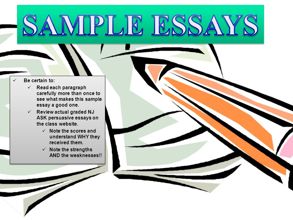 SAMPLE ESSAYS Be certain to: