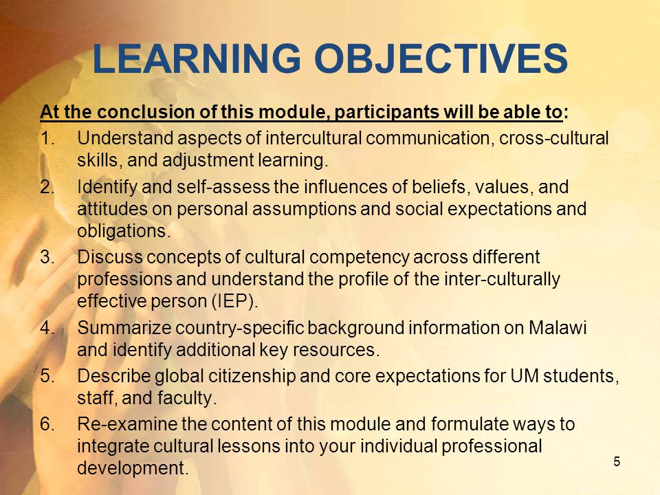 LEARNING OBJECTIVES At the conclusion of this module, participants will be able to: