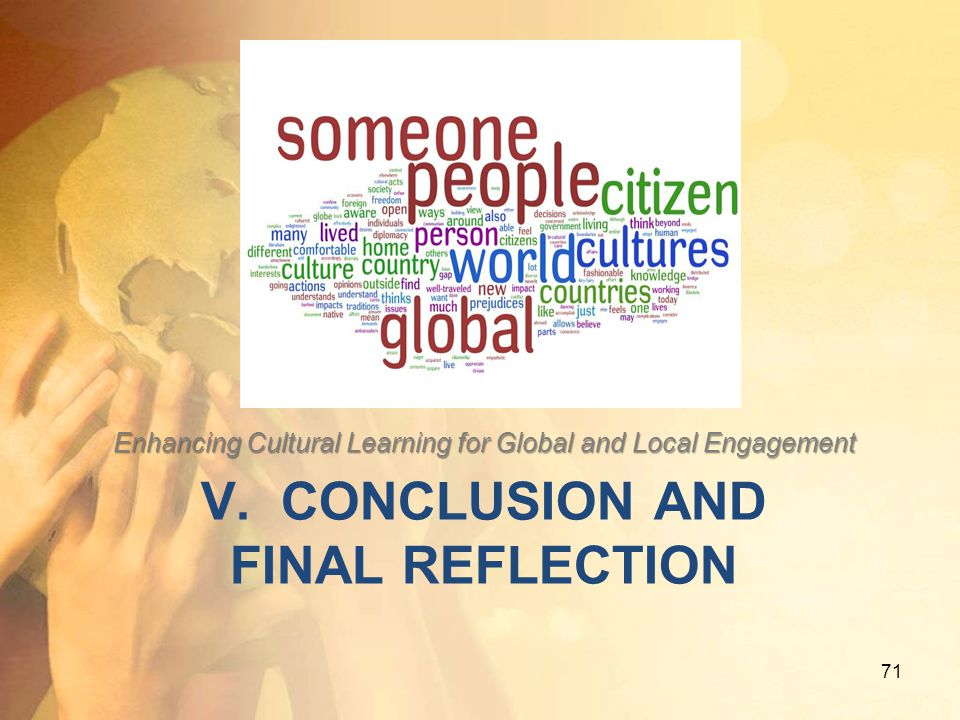 V. Conclusion and final reflection