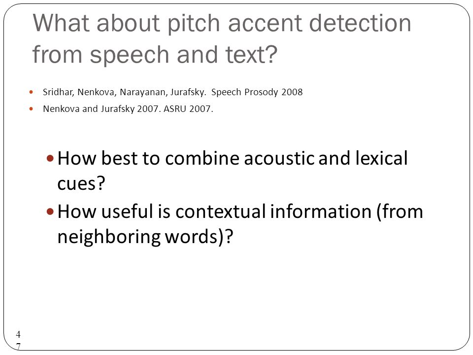 What about pitch accent detection from speech and text